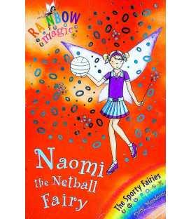 Rainbow Magic: Naomi the Netball Fairy