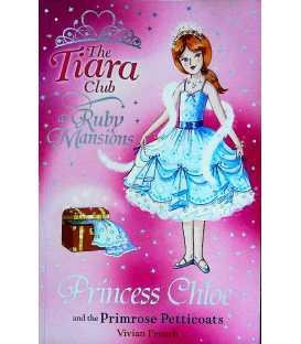 The Tiara Club: Princess Chloe and the Primrose Petticoats