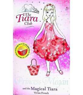 Princess Megan and the Magical Tiara (Tiara Club)