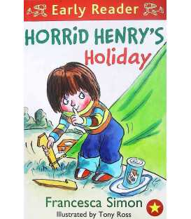 Horrid Henry's Holiday