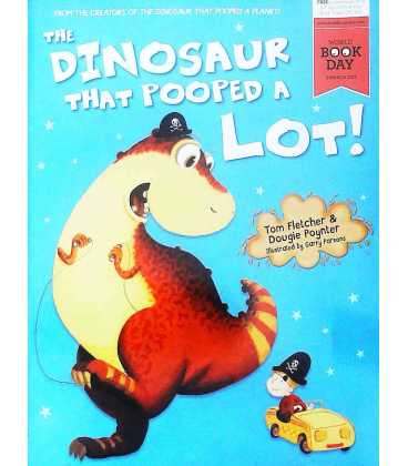 The Dinosaur That Pooped a Lot!
