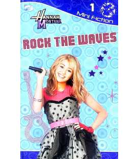 Rock the Waves: Hannah Montana