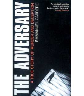 The Adversary: A True Story of Murder and Deception