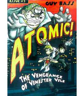The Vengeance of Vinister Vile (Atomic!)