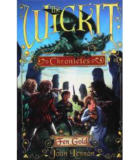 The Wickit Chronicles: Fen Gold