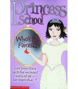 Who's the Fairest (Princess School)