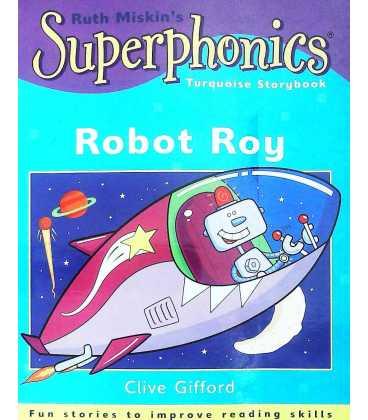 Superphonics: Robot Roy