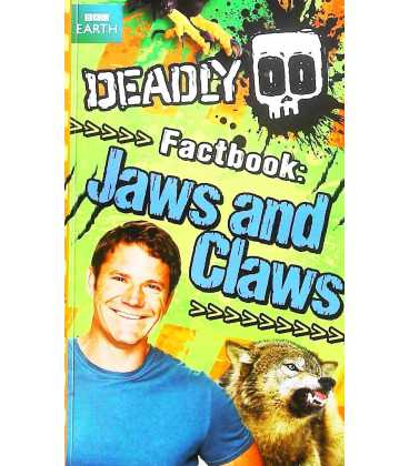 Deadly Factbook: Jaws And Claws