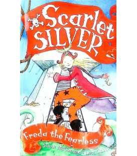 Scarlet Silver: Freda the Fearless