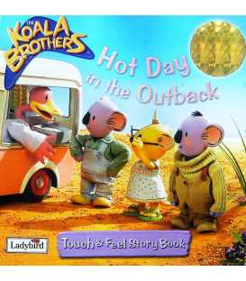 Hot Day in the Outback (The Koala Brothers)