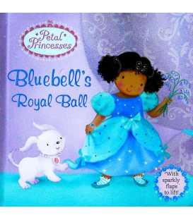 Bluebell's Royal Ball