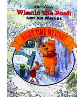 Night Time Mystery (Winnie the Pooh and his Friends)