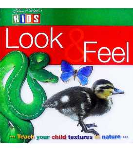 Look and Feel (Teach Your Child Textures in Nature)