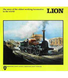 Lion: the Story of the Oldest Working Locomotive in the World