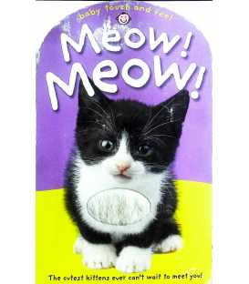 Meow! Meow! (Baby Touch and Feel)