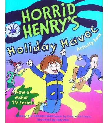 Horrid Henry's Holiday Havoc