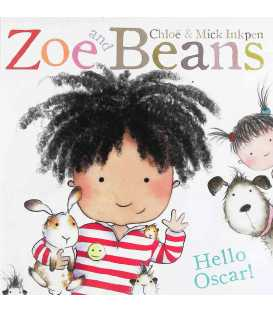 Zoe and Beans: Hello Oscar!