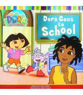 Dora the explorer: Dora goes to school