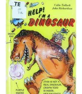 Help! I'm a Dinosaur