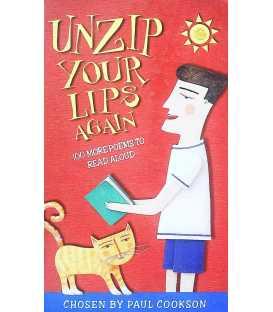 Unzip Your Lips Again