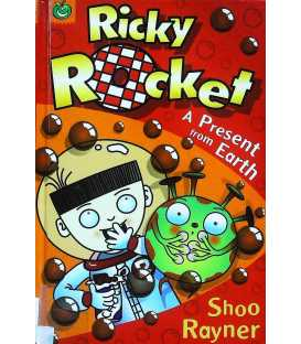 Ricky Rocket: A Present from Earth