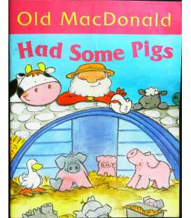 Old MacDonald Had Some Pigs