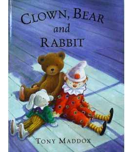 Clown, Bear and Rabbit