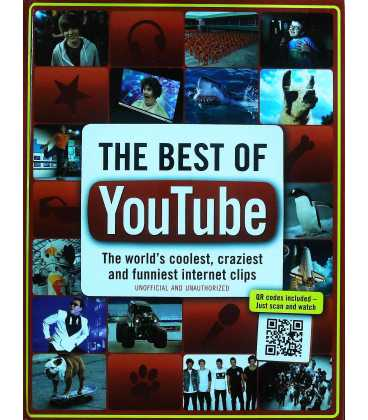 The Best of YouTube: The World's Coolest, Craziest and Funniest Internet Clips