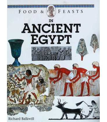 Food and Feasts In Ancient Egypt