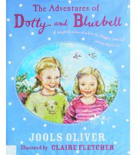 Adventures of Dotty and Bluebell