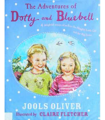 Adentures of Dotty and Bluebell