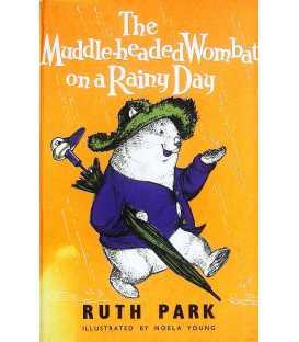 Muddle-Headed Wombat on a Rainy Day