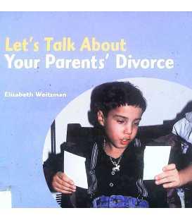 Let's Talk About When Your Parents Divorce