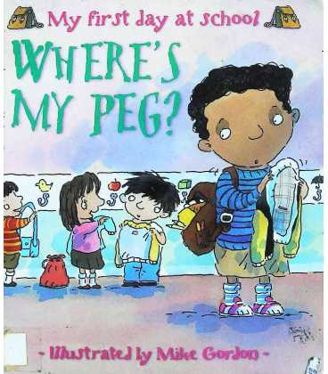 My First Day at School: Where's My Peg?
