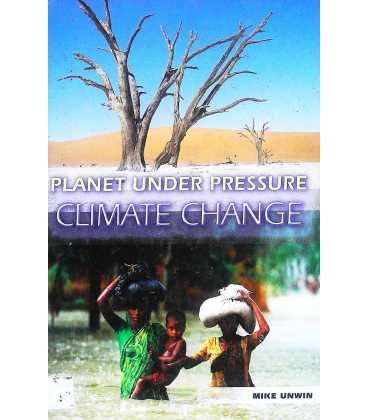 Planet Under Pressure: Climate Change