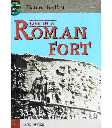 Picture The Past: Life In A Roman Fort