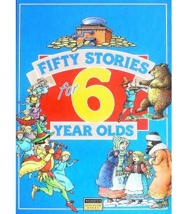 Fifty Stories For 6 Year Olds