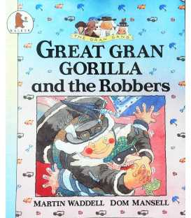 Great Gran Gorilla and the Robbers (The Gran gang)