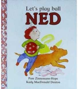 Let's Play Ball Ned