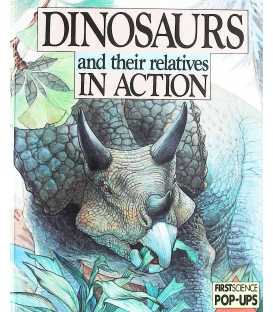 Dinosaurs and Their Relatives In Action
