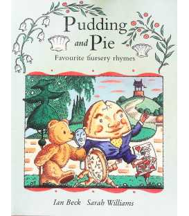 Pudding and Pie: Favourite Nursery Rhymes