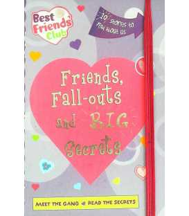 Friends, Fall-outs and Big Secrets