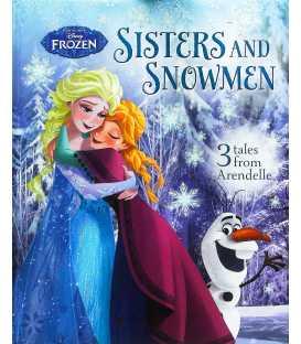 Sisters and Snowmen (Disney Frozen)