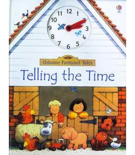 Telling the Time (Usborne Farmyard Tales)