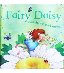 Fairy Daisy and the Secret Promise
