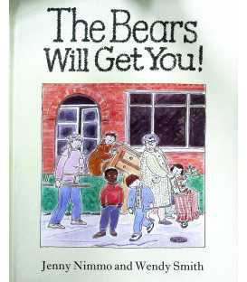 The Bears Will Get You!