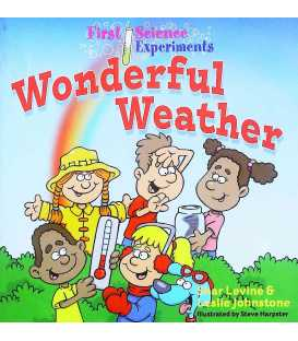 First Science Experiments: Wonderful Weather