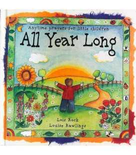 All Year Long (Anytime Prayers for Little Children)