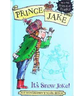 It's Snow Joke (Prince Jake)