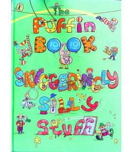 The Puffin Book of Sniggeringly Silly Stuff